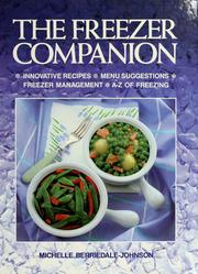 Cover of: The freezer companion by Michelle Berriedale-Johnson