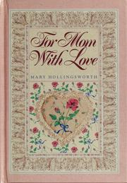Cover of: For Mom with love | Mary Hollingsworth