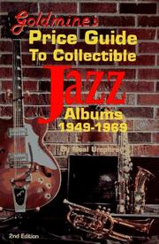 Cover of: Goldmine's price guide to collectible jazz albums, 1949-1969