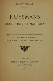 Cover of: Huysmans, occultiste et magicien | Joanny Bricaud
