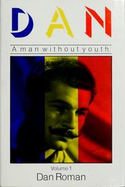 Cover of: Dan, a man without youth | Dan Roman