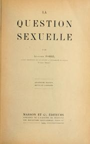 Cover of: La question sexuelle | Auguste Forel