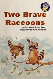 Cover of: Two brave raccoons | F. R. Robinson
