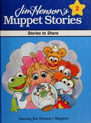 Cover of: Stories to share by Jim Henson Productions