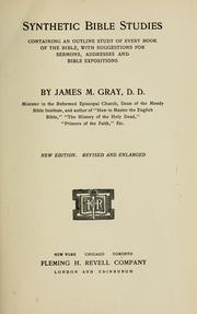 Cover of: Synthetic Bible studies by James M. Gray