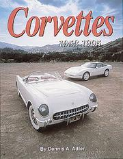 Corvettes by Dennis Adler