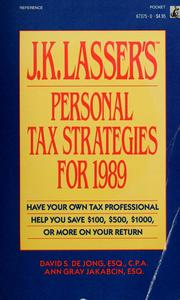 Cover of: J.K. Lasser's personal tax strategies for 1989 | David S. De Jong