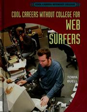 Cover of: Cool careers without college for Web surfers | Tonya Buell