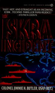 Cover of: The Iskra incident | Jimmie H. Butler