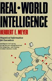 Cover of: Real-world intelligence | Herbert E. Meyer