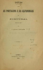 Cover of: Estudo sobre as portagens e as alfandegas em Portugal | F. Salles Lencastre
