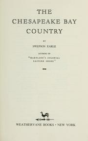 Cover of: The Chesapeake Bay country by Swepson Earle