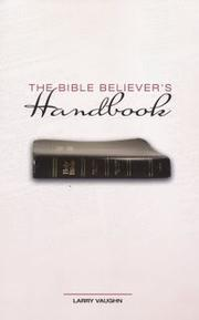 Cover of: The Bible Believer's Handbook | Larry Vaughn