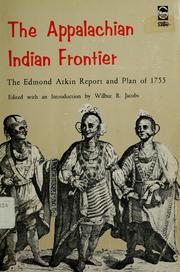 Cover of: The Appalachian Indian frontier | Edmond Atkin