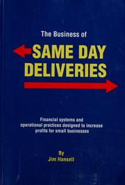 Cover of: The business of same day deliveries | Jim Hansell