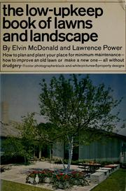 Cover of: The low-upkeep book of lawns and landscape | Elvin McDonald