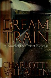Cover of: Dream Train | Charlotte Vale Allen
