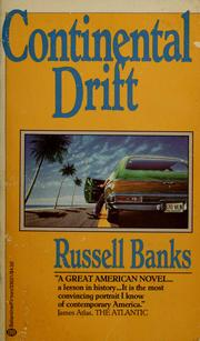 Cover of: Continental drift by Russell Banks