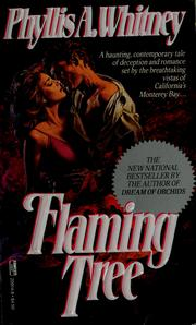 Cover of: Flaming tree | Phyllis A. Whitney