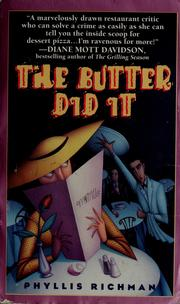 Cover of: The butter did it | Phyllis C. Richman