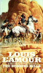Cover of: The burning hills by Louis L'Amour