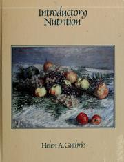 Cover of: Introductory nutrition | Helen Andrews Guthrie