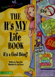 Cover of: The it's my life book | Nancy N. Rue
