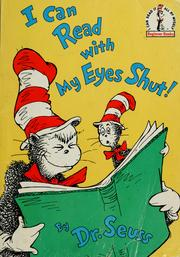 Cover of: I can read with my eyes shut | Dr. Seuss