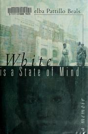 Cover of: White is a state of mind | Melba Beals