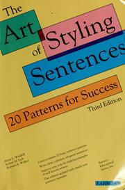 Cover of: The art of styling sentences | Marie L. Waddell