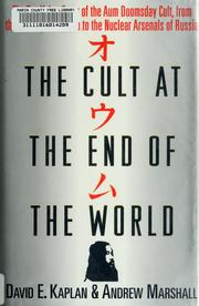 Cover of: The cult at the end of the world | David E. Kaplan