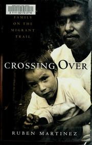 Cover of: Crossing over | RubeМЃn MartiМЃnez