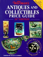 Cover of: Warman's Antiques and Collectibles Price Guide | Ellen T. Schroy