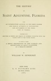Cover of: The history of Saint Augustine, Florida | William W. Dewhurst