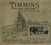 Cover of: Timmins, Porcupine Gold Camp, northern Ontario |