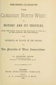 Cover of: The Canadian North-west | G. Mercer Adam