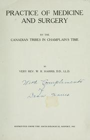 Cover of: Practice of medicine and surgery by the Canadian tribes in Champlain