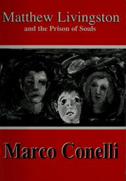 Cover of: Matthew Livingston and the prison of souls | Marco Conelli