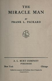 Cover of: The miracle man. -- | Frank L. Packard