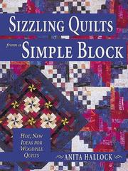 Cover of: Sizzling Quilts from a Simple Block