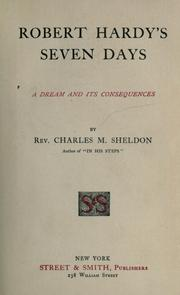 Cover of: Robert Hardy's seven days by Charles Monroe Sheldon