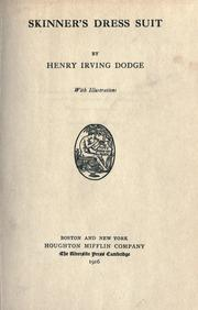 Cover of: Skinner's dress suit. -- | Dodge, Henry Irving