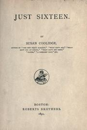 Cover of: Just sixteen | Susan Coolidge