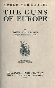 Cover of: The guns of Europe | Joseph A. Altsheler