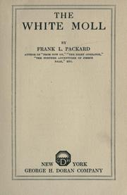 Cover of: The white moll. -- | Frank L. Packard
