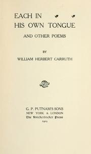 Cover of: Each in his own tongue | William Herbert Carruth