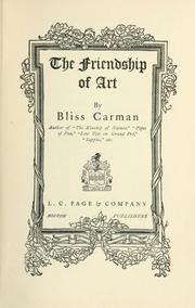 Cover of: The friendship of art | Bliss Carman