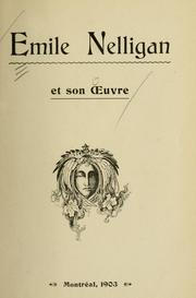 Cover of: Emile Nelligan et son oeuvre. -- | Emile Nelligan
