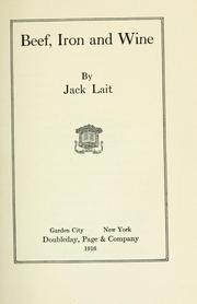 Cover of: Beef, iron and wine. -- | Jack Lait