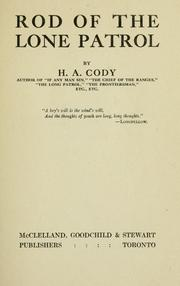 Cover of: Rod of the Lone Patrol | H. A. Cody